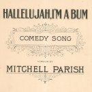 Vintage Hallelujah I'm A Bum Comedy Song Sheet Music Mitchell Parish