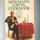 Newman's Own Cookbook Hotchner & Newman Hard Cover 0809251566