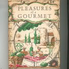 Pleasures Of A Gourmet Cookbook Hard Cover Fanny Mitchell