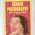 Vintage Candid Photography With Hi Speed Flash Fawcett Book 165 Not PDF