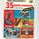 Vintage Good Photography's 35 mm Handbook Fawcett Book 456 Simon Nathan Not PDF