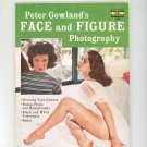 Vintage Peter Gowland's Face And Figure Photography Fawcett Book 400 Not PDF
