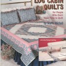 Weekend Log Cabin Quilts by Marti Michell Book 4126 American School Of Needlework