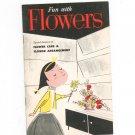 Vintage Fun With Flowers Care & Arrangement General Motors