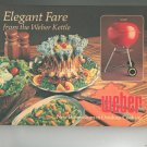 Elegant Fare From The Weber Kettle Cookbook By Jane Wood 0307492680 First Printing