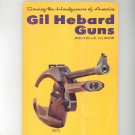Vintage Gil Hebard Guns Catalog No. 23 1974 With Order Blank Not PDF