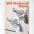 Vintage Gil Hebard Guns Catalog No. 26 1978 With Order Blank Not PDF