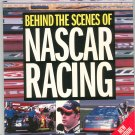 Behind The Scenes Of Nascar Racing by William Burt 0760314586