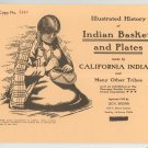 Vintage Illustrated History Indian Baskets & Plates California Indians Leo Brown