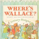 Where's Wallace by Hilary Knight Hard Cover Children's Book  Weekly Reader 0623170x