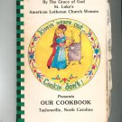 Kissin Wears Out Cookin Don't Cookbook Regional North Carolina Lutheran Church