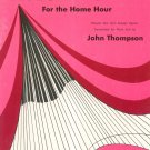 Vintage Keyboard Opera For The Home Hour John Thompson