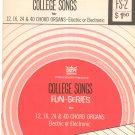 Vintage College Songs For Chord Organs Fun Series GTR
