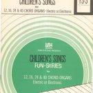 Vintage Children's Songs For Chord Organs Fun Series GTR