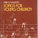 Mary Lu Walker's Songs For Young Children 0809117797