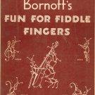 Vintage Bornoff's Fun For Fiddle Fingers Violin