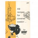 Weber 49 Recipes For Covered Cookin Cookbook Barbecue