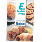 Easy Do Ahead Recipes Cookbook With Bisquick 1984