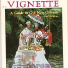Vintage The New Orleans Vignette Guide To Old New Orleans 1980 Edition