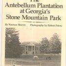 The Antebellum Plantation At Georgia's Stone Mountain Park Shavin & Peters