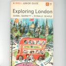 Vintage Exploring London A Shell Junior Guide Barnett & Searle 1965