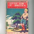 Vintage Little Erik Of Sweden by Madeline Brandeis Hard Cover