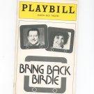 Bring Back Birdie Martin Beck Theatre Playbill 1981 Souvenir