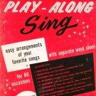 Play Along Sing Memorable Songs Organ Vocal Volume 1