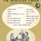 Familiar Songs To Play On The Wurlitzer Organ Number 2