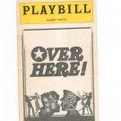 Over Here Playbill Shubert Theatre 1974 Souvenir