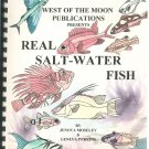 West Of The Moon Presents Real Salt Water Fish Moseley & Perkins Stained Glass Patterns