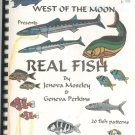 West Of The Moon Presents Real Fish Moseley & Perkins Stained Glass Patterns