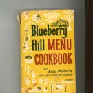 Blueberry Hill Menu Cookbook Vintage Hard Cover 1963 Elsie Masterton First Printing