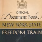 Vintage Official Document Book New York State Freedom Train Press Graphics 1949