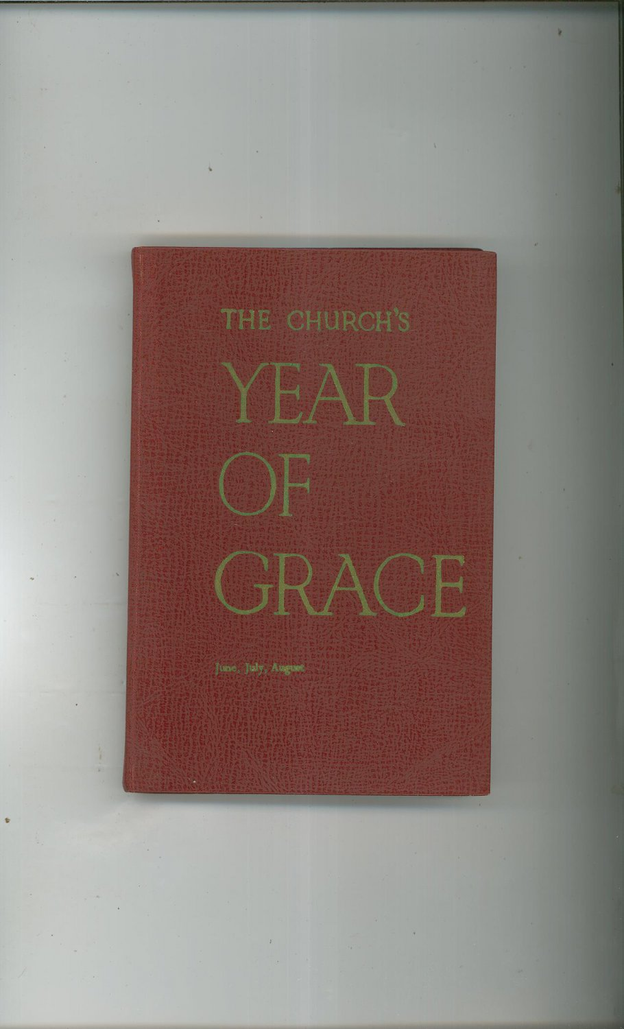 Vintage The Church's Year Of Grace June July August Volume IV Parsch Liturgical Press