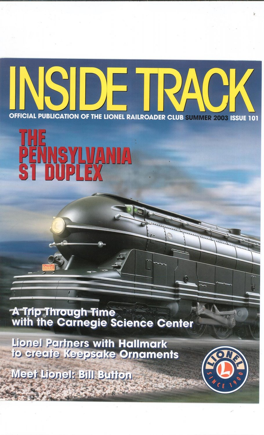 Lionel Railroader Club Inside Track Summer 2003 Issue 101 Not PDF Train