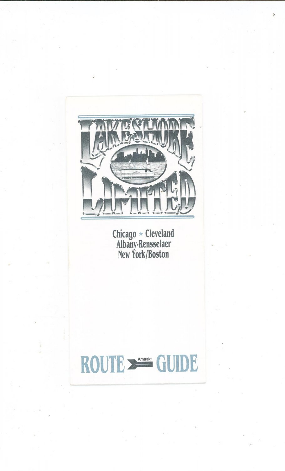 Amtrak Lake Shore Limited Route Guide Chicago Cleveland 1993