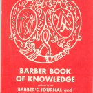 Vintage Barber Book Of Knowledge by Barber's Journal & Men's Hairstylist 1961