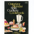 Osterizer Blender Spin Cookery Cookbook With Instructions Vintage 1972