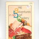 146 Adventures In Beef Cookery Cookbook by Proten Swift Vintage 1969