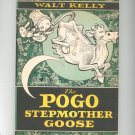 Vintage The Pogo Stepmother Goose by Walt Kelly First Printing