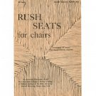 Vintage Rush Seats For Chairs Pamphlet Ruth Comstock Cornell Bulletin 683