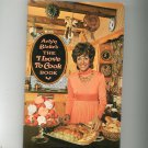 Vintage Arlyn Blakes The I Love To Cook Book Cookbook Essandess Special Edition