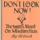 Vintage Don't Look Now The Smart Slant On Misdirection by Al Leech Magic