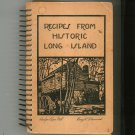 Recipes From Historic Long Island Cookbook First Edition 1940 Nassau County New York Regional