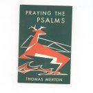 Praying The Psalms Thomas Merton Liturgical Press