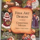 Folk Art Designs Christmas Motifs Volume 3