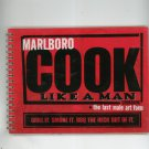 Marlboro Cook Like A Man Cookbook The Last Male Art Form Grill Smoke BBQ