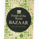 Vintage Foods Of The World Bazaar Catalog Fall 1970 With Order Card