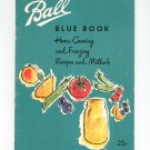 Ball Blue Book Home Canning And Freezing Recipes And Methods 1960